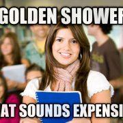 Messy Golden Shower