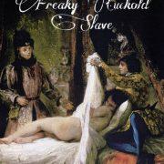 freaky cuckold slaves