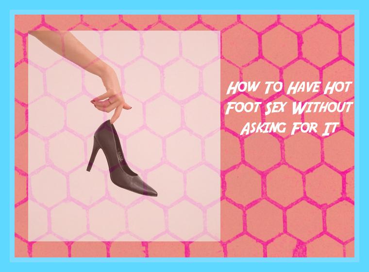 Hot Foot Sex Blog